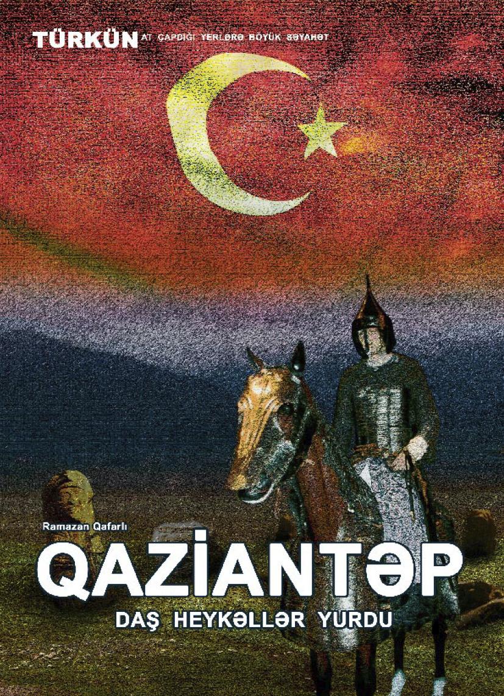 Qaziantep – daş heykəllər yurdu