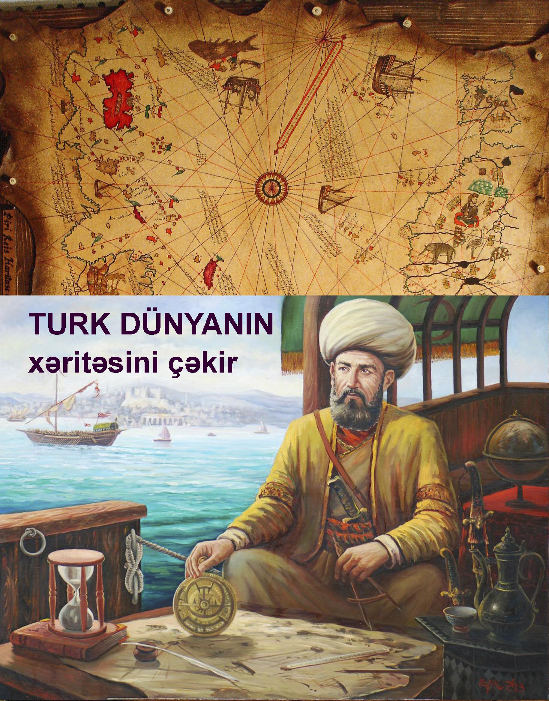 Türk Dünyanın xəritəsini çəkir